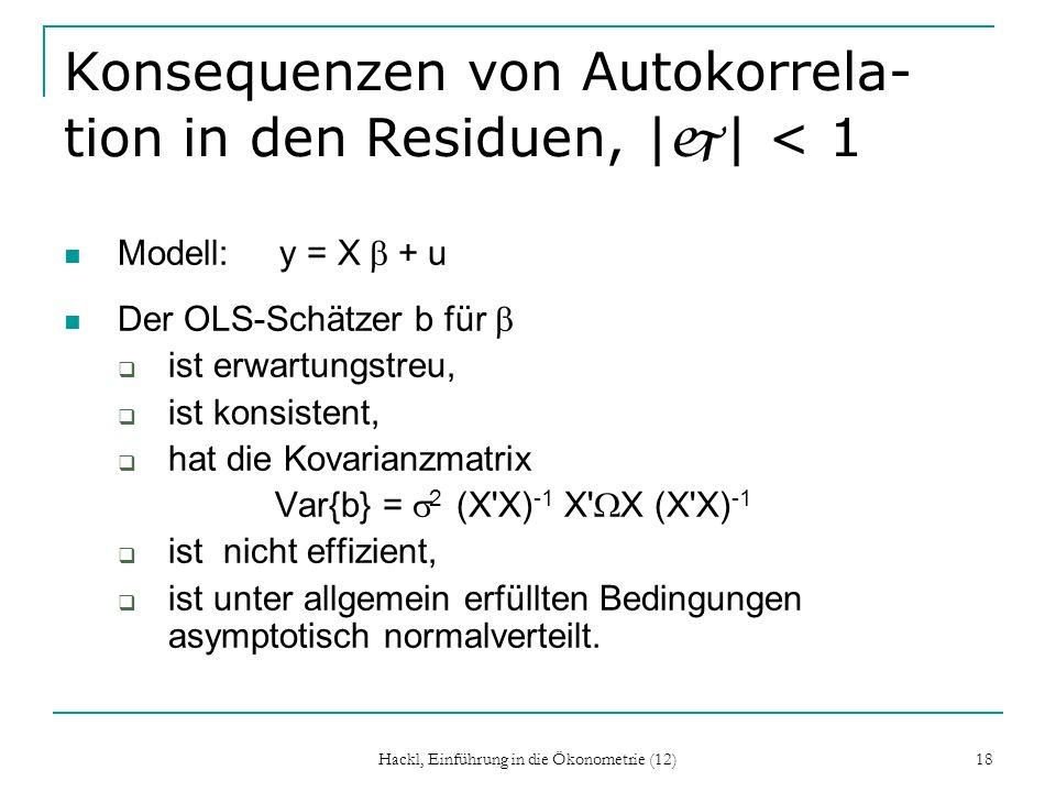 Konsequenzen von Autokorrela-tion in den Residuen, |j| < 1