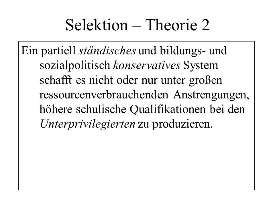Selektion – Theorie 2