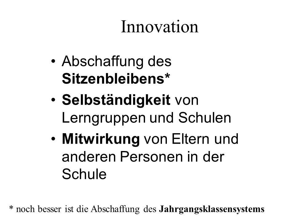 Innovation Abschaffung des Sitzenbleibens*