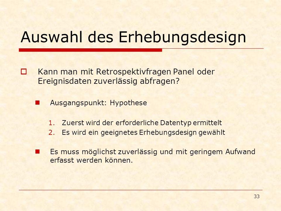 Auswahl des Erhebungsdesign