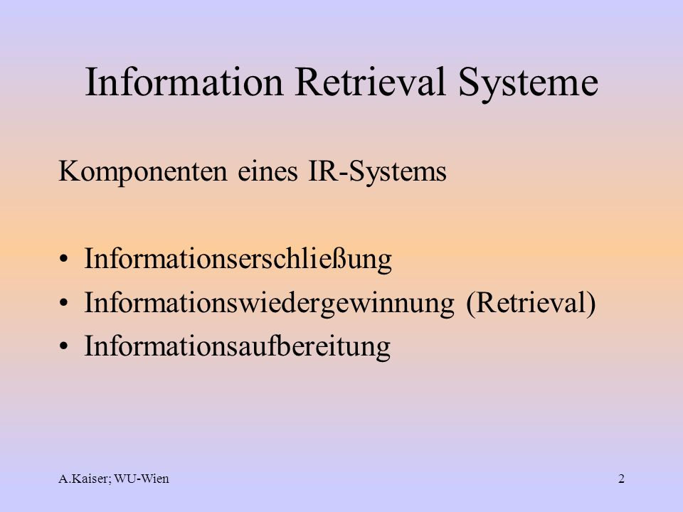 Information Retrieval Systeme