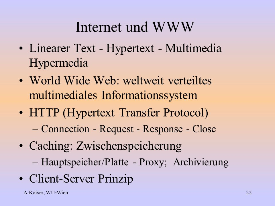 Internet und WWW Linearer Text - Hypertext - Multimedia Hypermedia