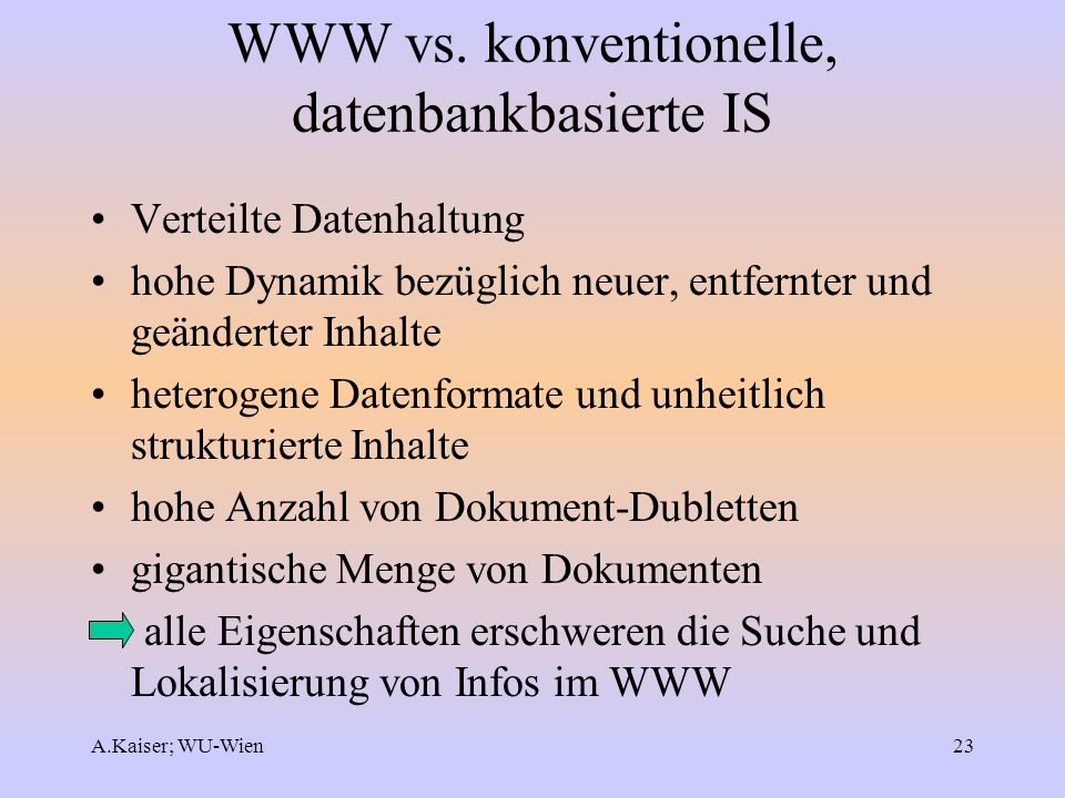 WWW vs. konventionelle, datenbankbasierte IS