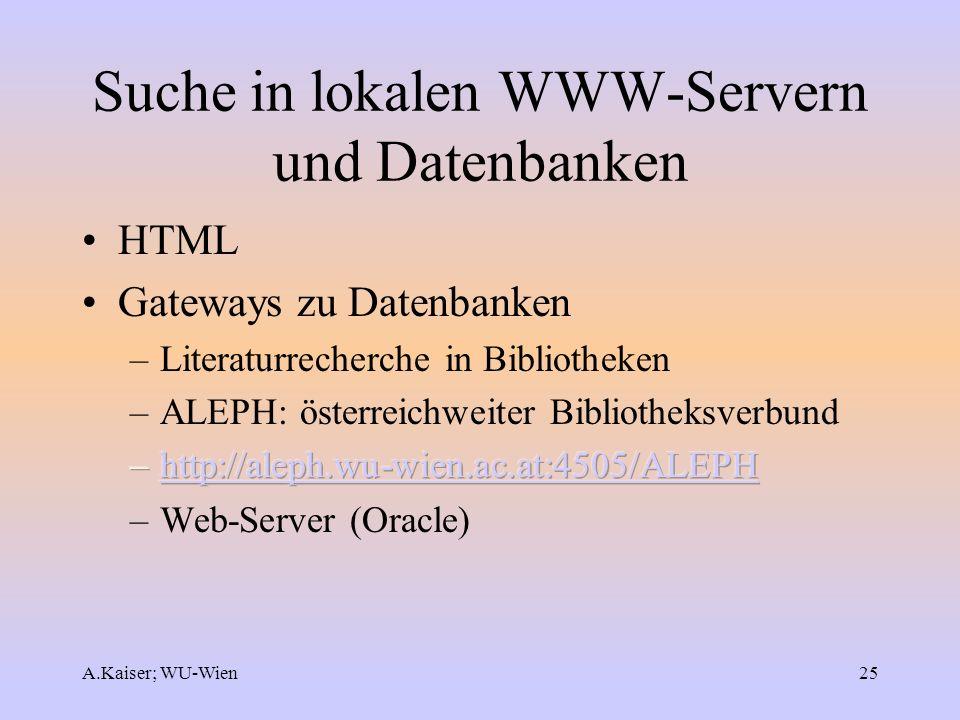 Suche in lokalen WWW-Servern und Datenbanken
