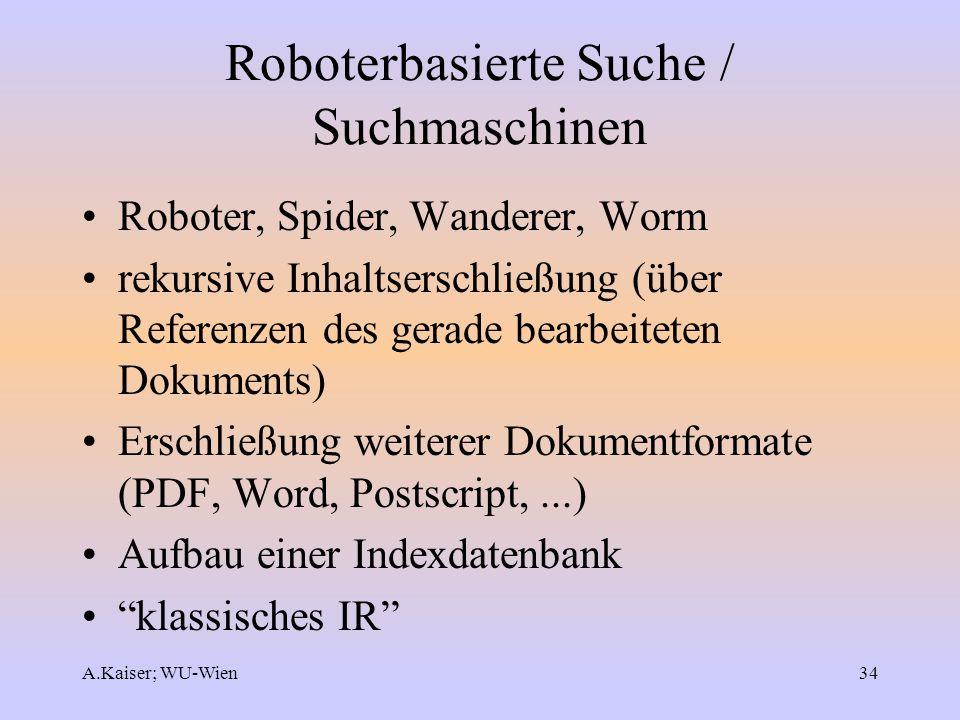 Roboterbasierte Suche / Suchmaschinen