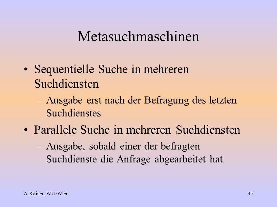 Metasuchmaschinen Sequentielle Suche in mehreren Suchdiensten