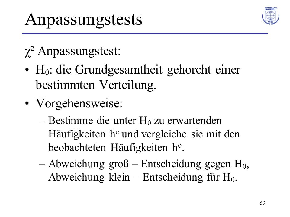 Anpassungstests χ² Anpassungstest: