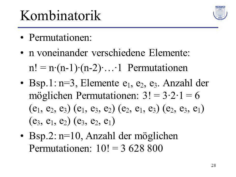 Kombinatorik Permutationen: n voneinander verschiedene Elemente: