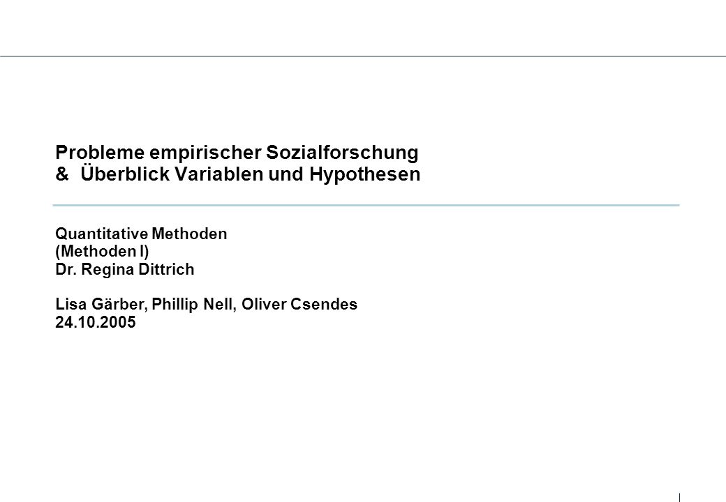 Probleme empirischer Sozialforschung & Überblick Variablen und Hypothesen