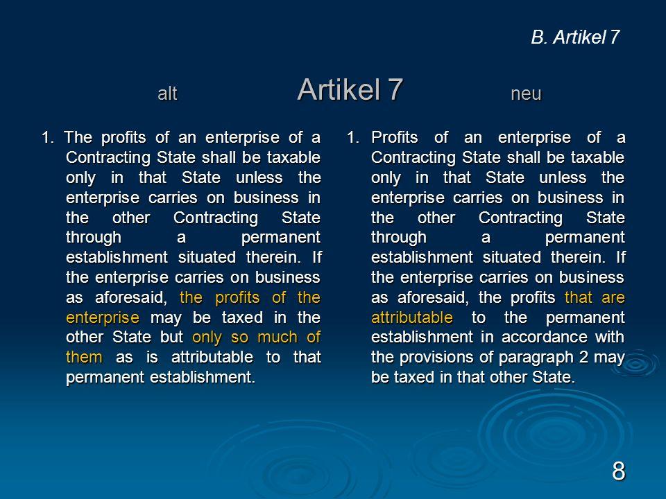 B. Artikel 7 alt Artikel 7 neu