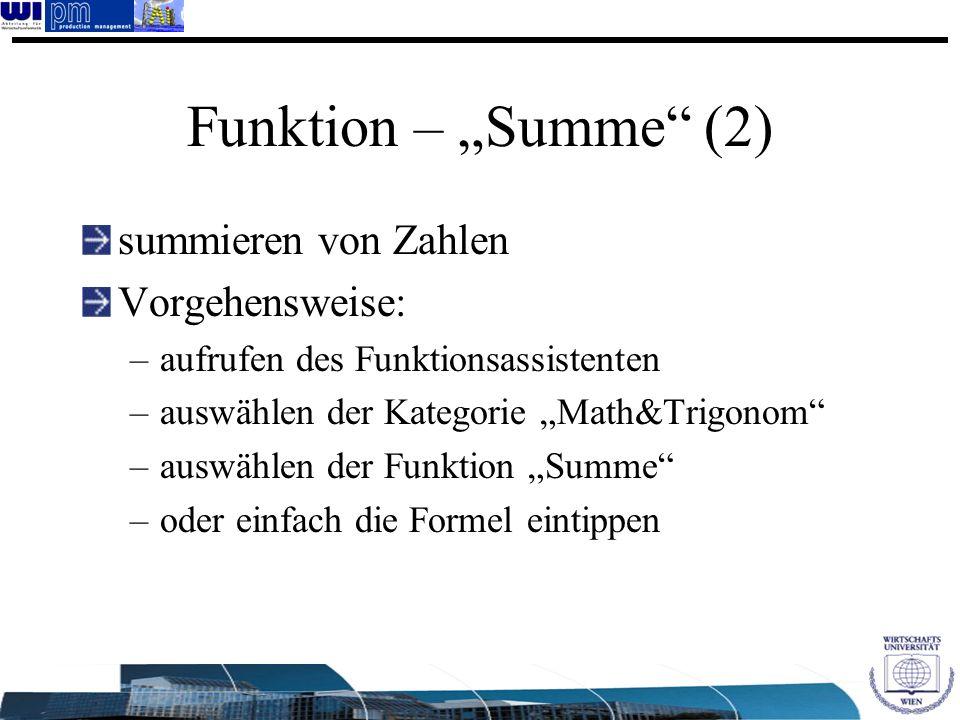 """Funktion – """"Summe (2) summieren von Zahlen Vorgehensweise:"""