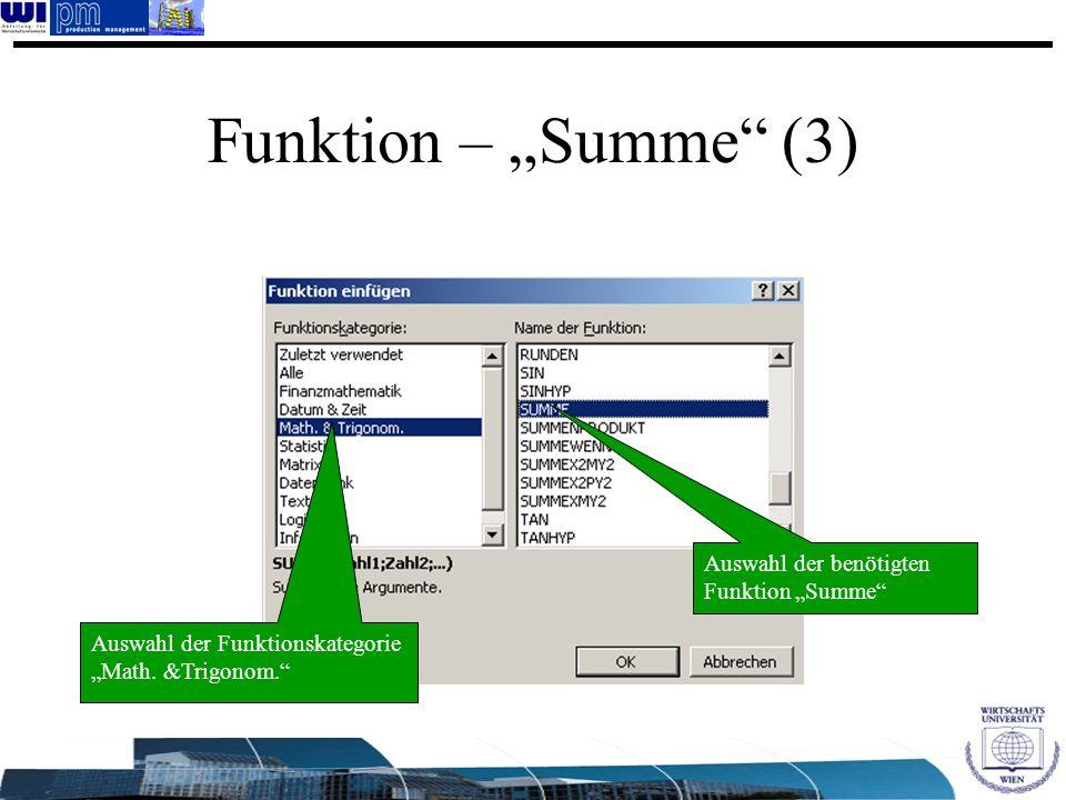 "Funktion – ""Summe (3) Auswahl der benötigten Funktion ""Summe"