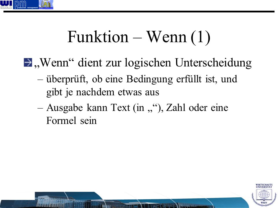 """Funktion – Wenn (1) """"Wenn dient zur logischen Unterscheidung"""