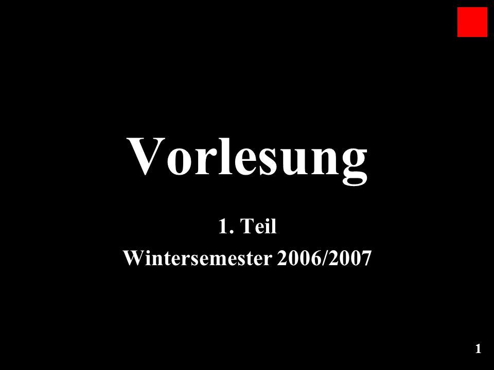 Vorlesung 1. Teil Wintersemester 2006/2007