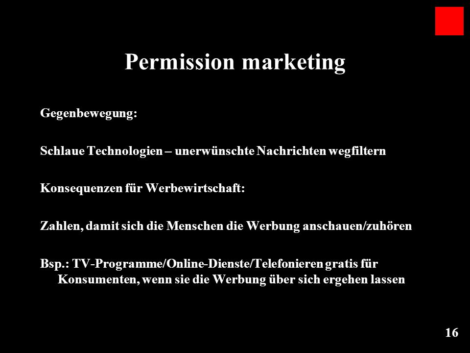 Permission marketing Gegenbewegung: