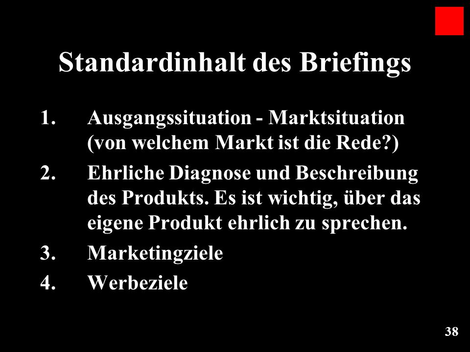 Standardinhalt des Briefings