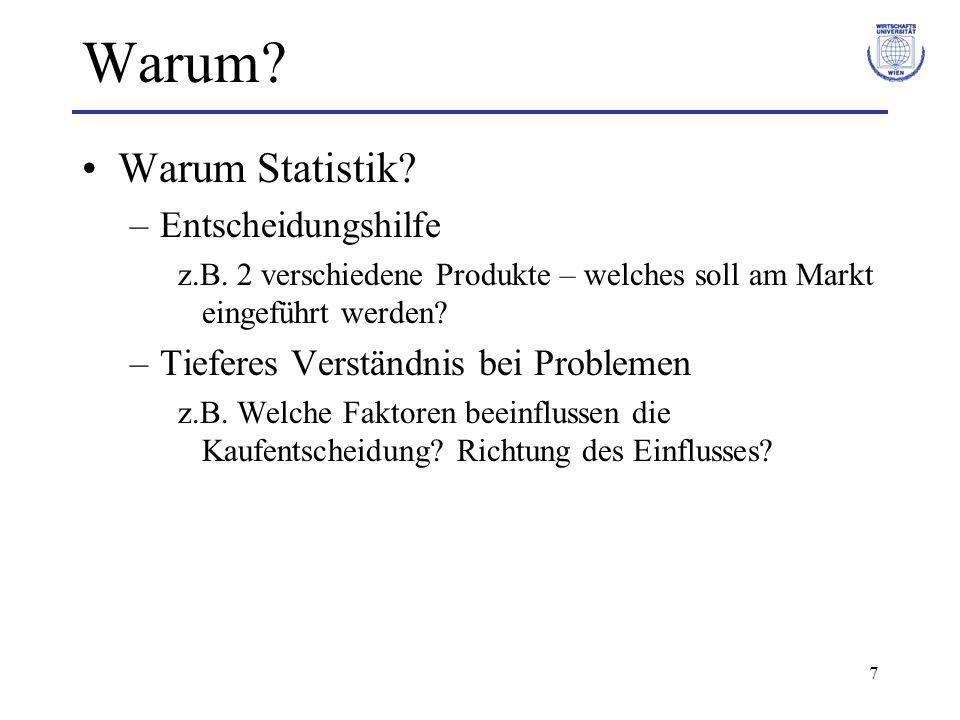 Warum Warum Statistik Entscheidungshilfe