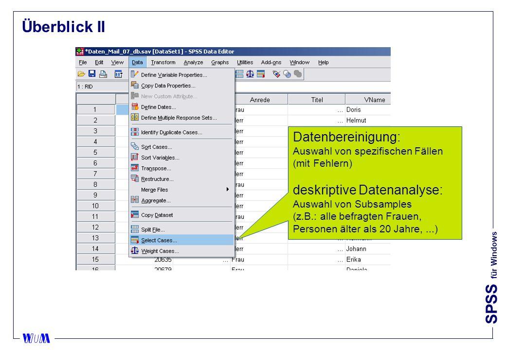 Überblick II Datenbereinigung: Auswahl von spezifischen Fällen (mit Fehlern)