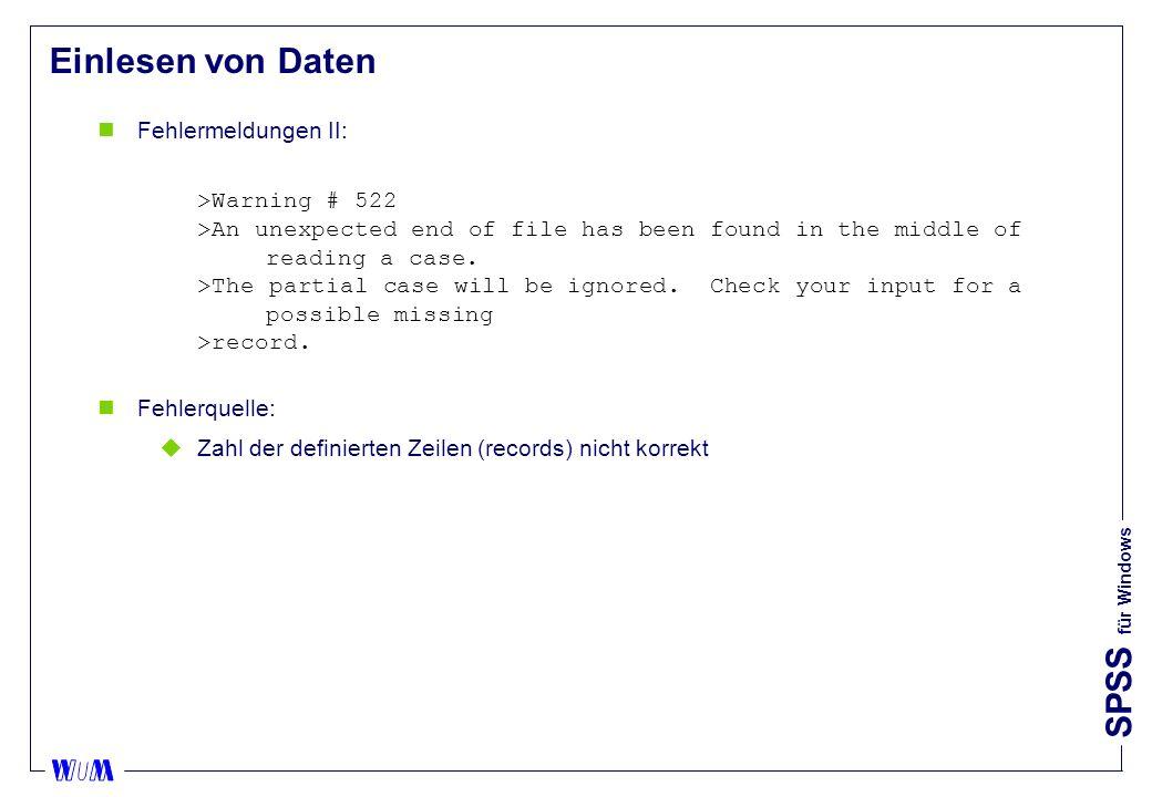 Einlesen von Daten Fehlermeldungen II: >Warning # 522