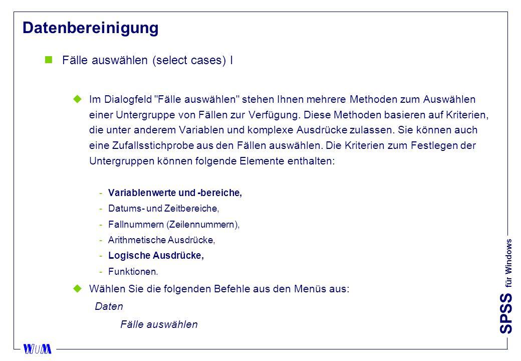 Datenbereinigung Fälle auswählen (select cases) I