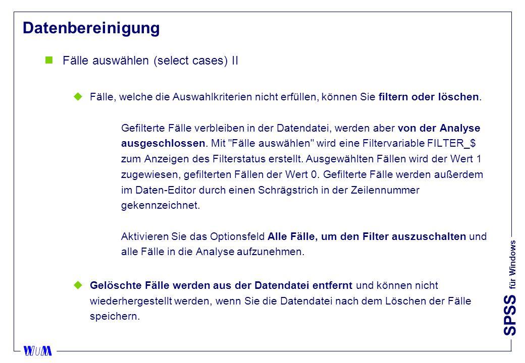 Datenbereinigung Fälle auswählen (select cases) II