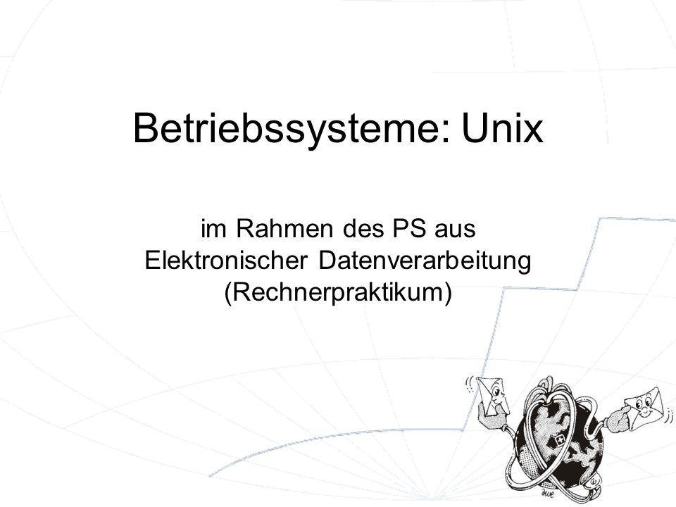 Betriebssysteme: Unix