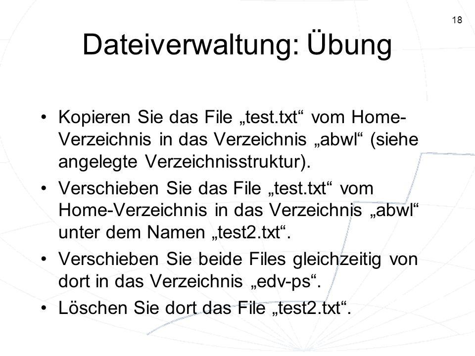 Dateiverwaltung: Übung