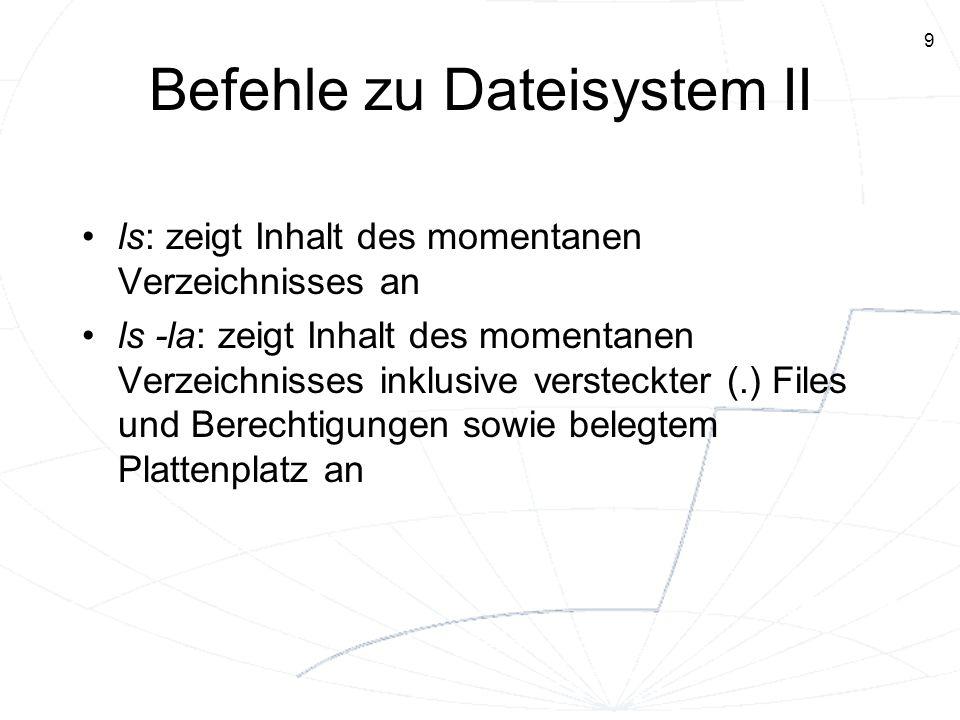 Befehle zu Dateisystem II