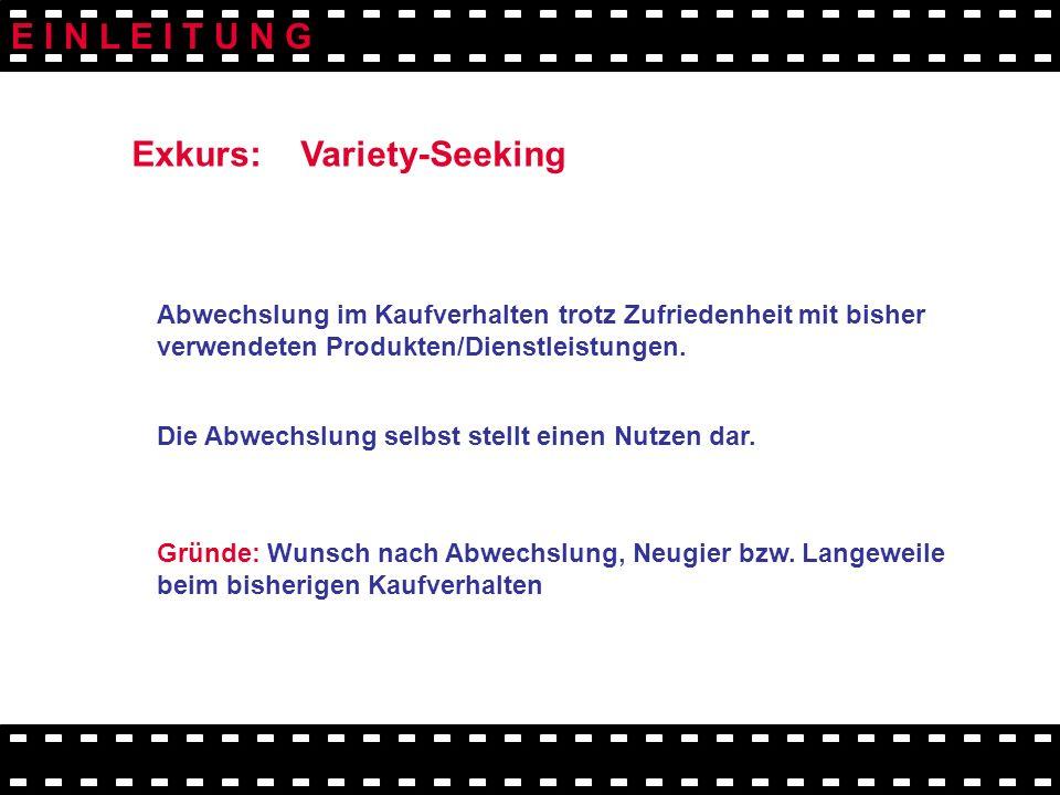Exkurs: Variety-Seeking