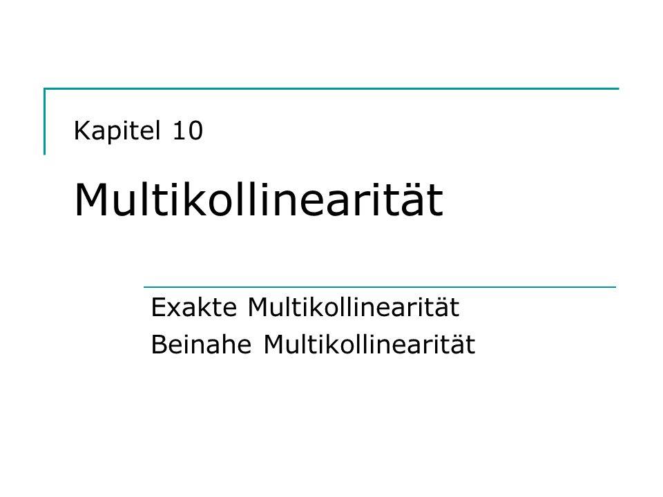 Kapitel 10 Multikollinearität