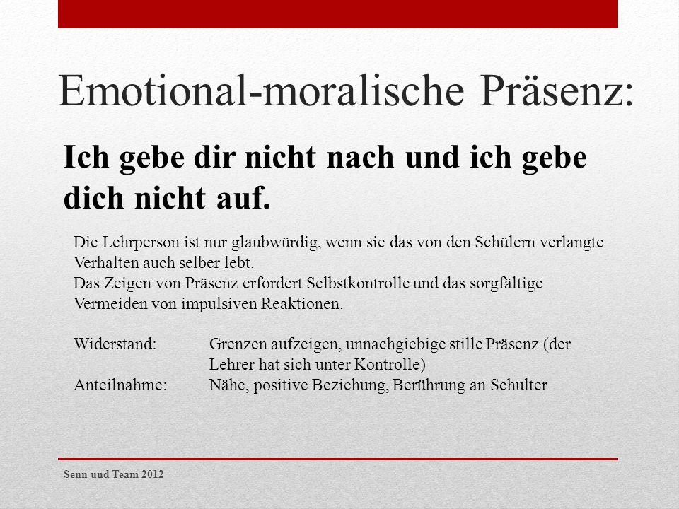 Emotional-moralische Präsenz: