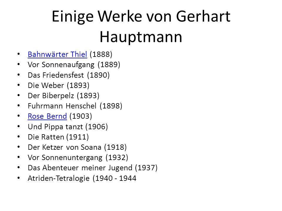 Einige Werke von Gerhart Hauptmann