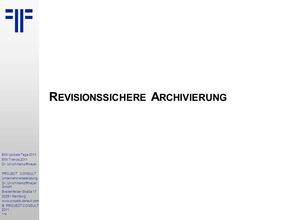 Revisionssichere Archivierung