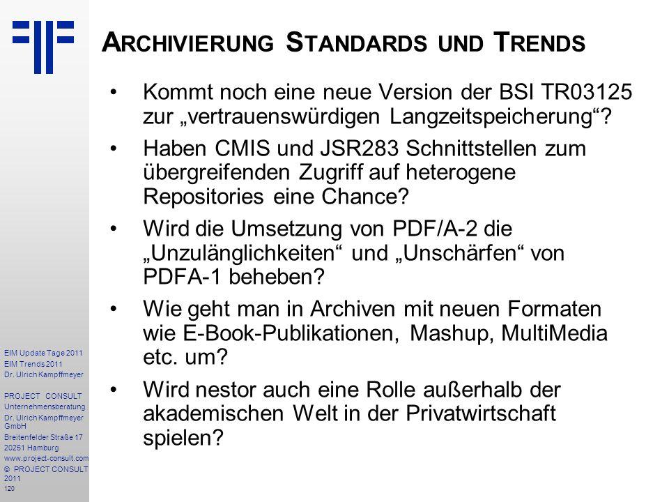 Archivierung Standards und Trends