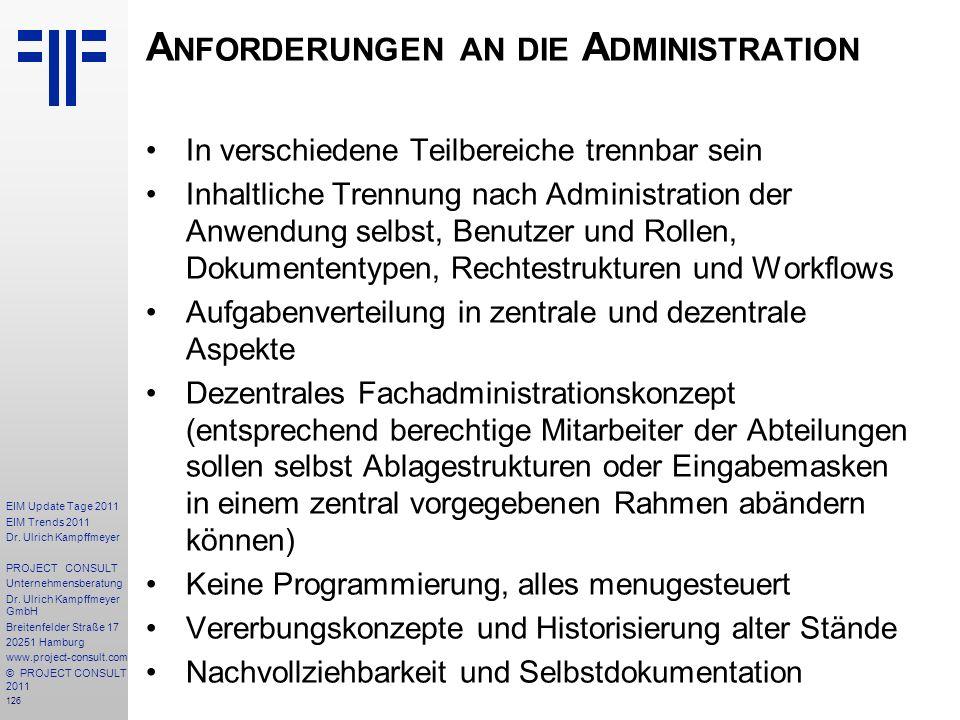 Anforderungen an die Administration