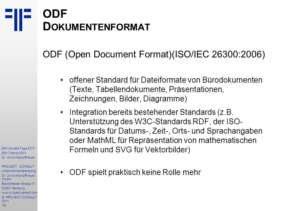 ODF Dokumentenformat ODF (Open Document Format)(ISO/IEC 26300:2006)