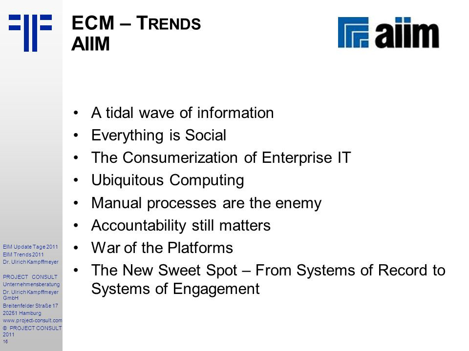 ECM – Trends AIIM A tidal wave of information Everything is Social