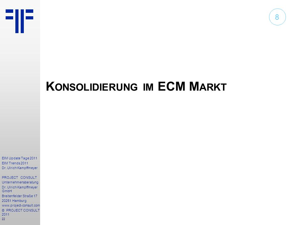 Konsolidierung im ECM Markt