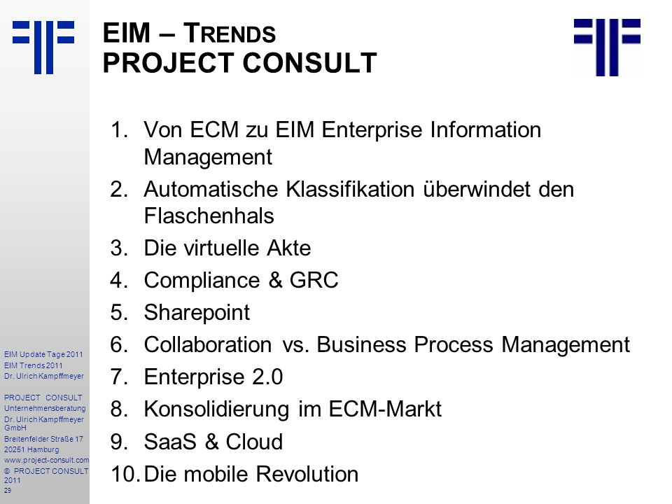 EIM – Trends PROJECT CONSULT