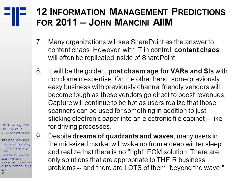 12 Information Management Predictions for 2011 – John Mancini AIIM