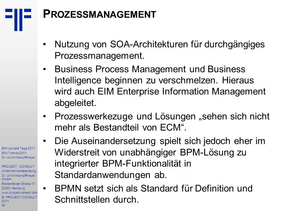 Prozessmanagement Nutzung von SOA-Architekturen für durchgängiges Prozessmanagement.