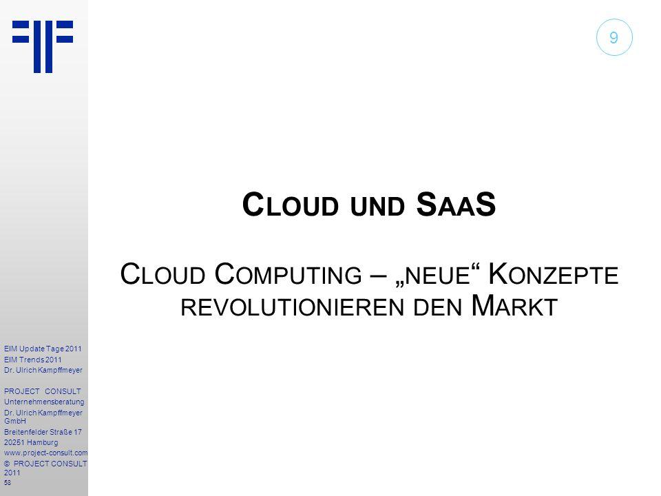 """9 Cloud und SaaS Cloud Computing – """"neue Konzepte revolutionieren den Markt"""