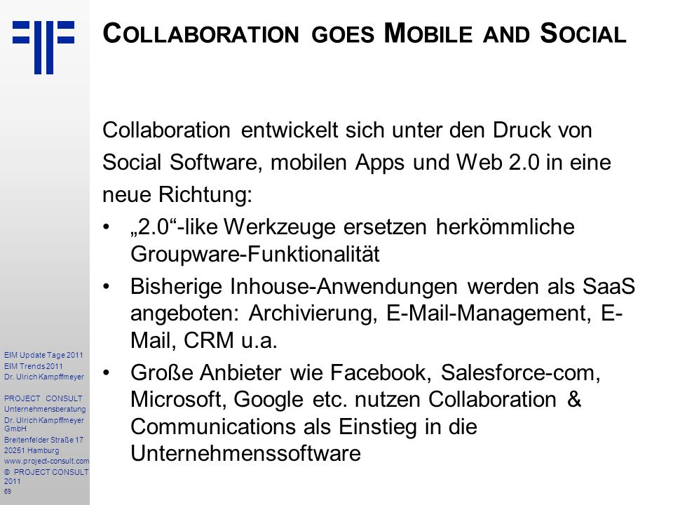 Collaboration goes Mobile and Social