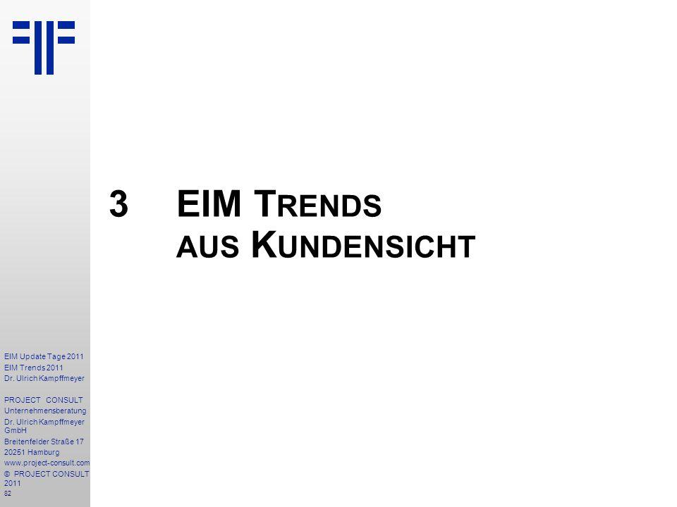 3 EIM Trends aus Kundensicht