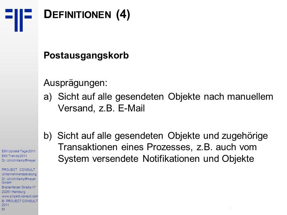 Definitionen (4) Postausgangskorb Ausprägungen: