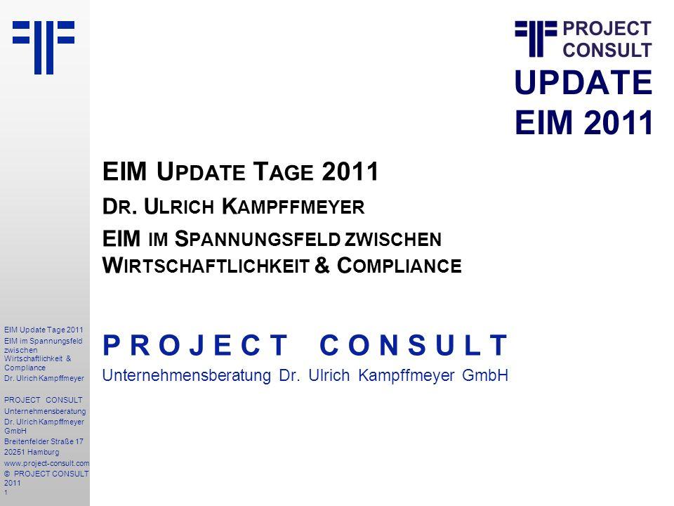 P R O J E C T C O N S U L T EIM Update Tage 2011