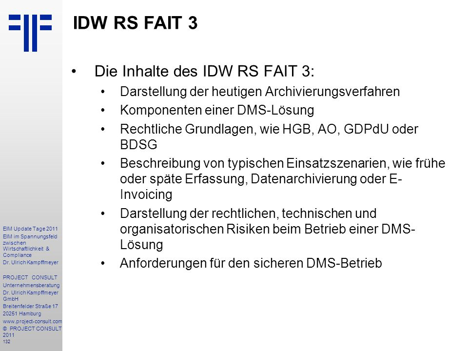 IDW RS FAIT 3 Die Inhalte des IDW RS FAIT 3: