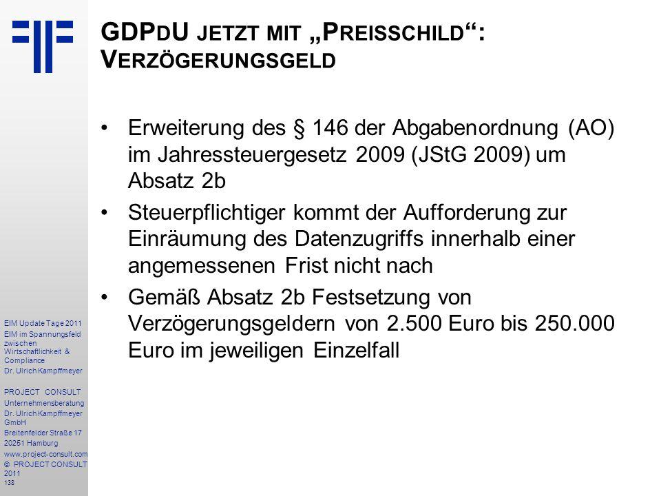 """GDPdU jetzt mit """"Preisschild : Verzögerungsgeld"""