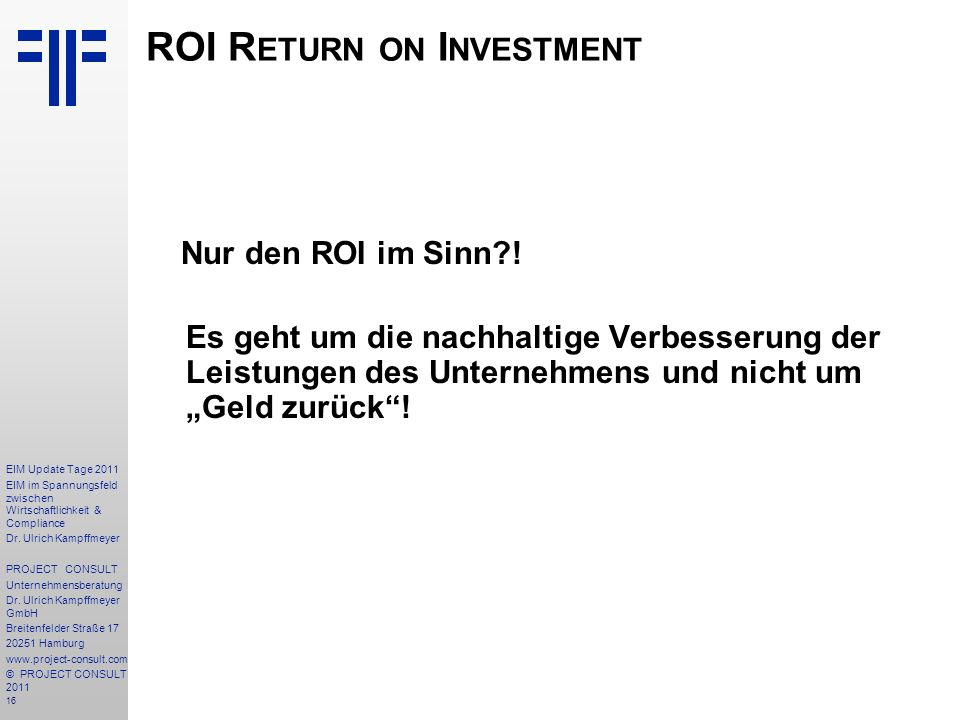 ROI Return on Investment