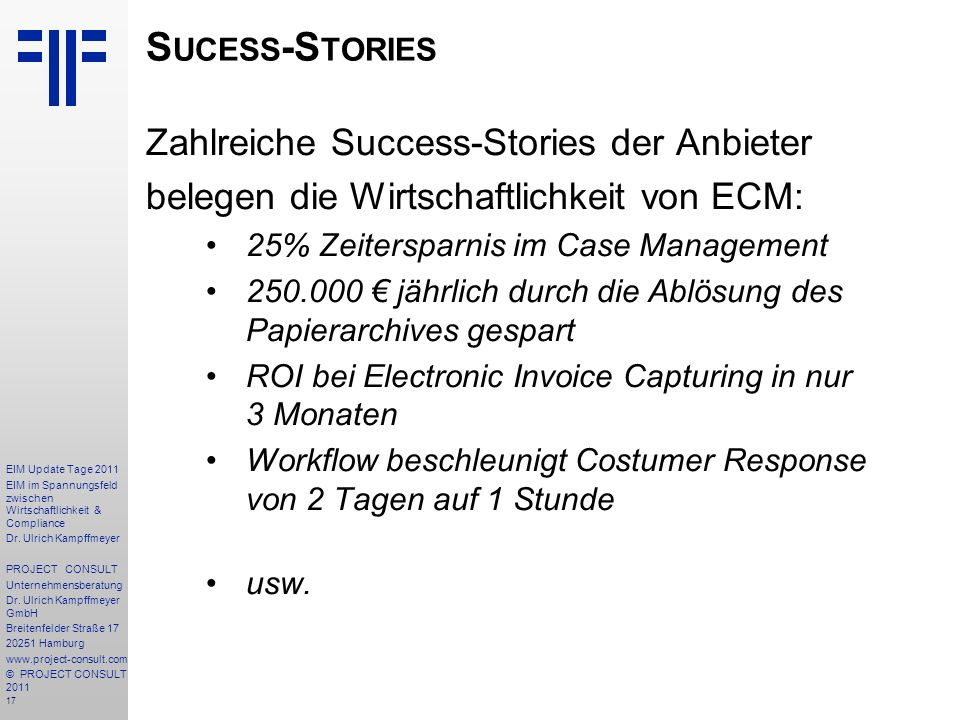 Sucess-Stories Zahlreiche Success-Stories der Anbieter